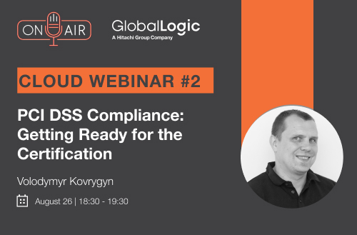 """Сloud Webinar #2: """"PCI DSS Compliance: Getting Ready for the Certification"""""""